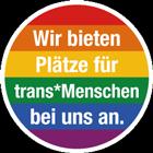 Wir bieten Plätze für trans*Menschen an